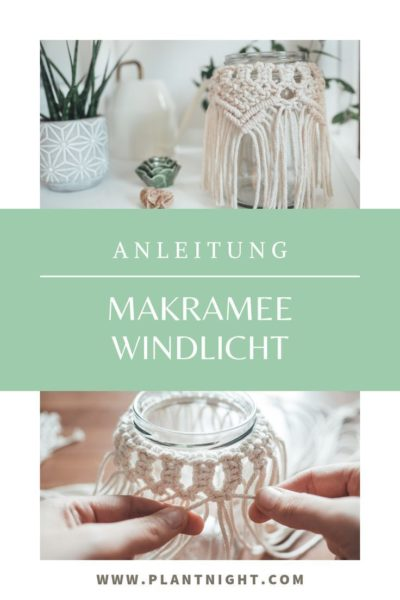 Photo of Makramee Windlicht: DIY-Anleitung mit Upcycling
