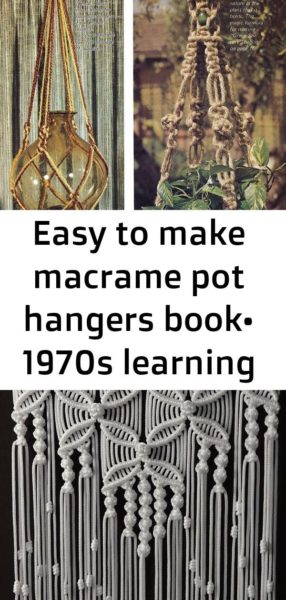 Photo of Easy to make macrame pot hangers book• 1970s learning macramé booklet 3
